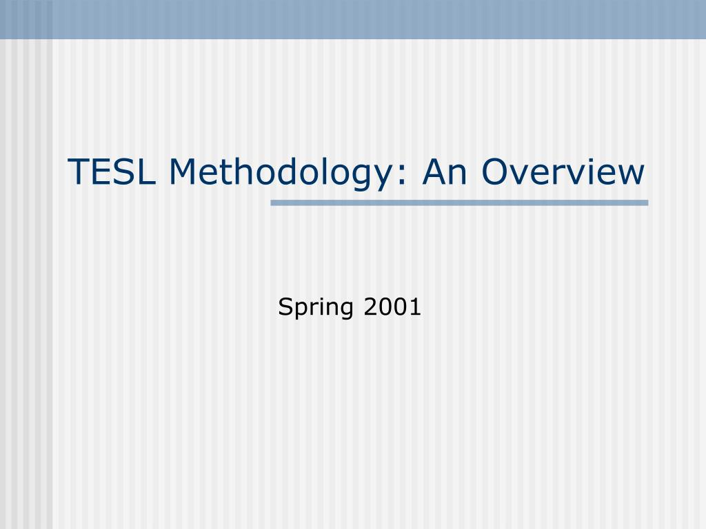 tesl methodology an overview