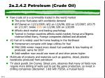 2a 2 4 2 petroleum crude oil