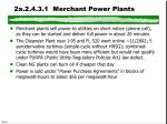 2a 2 4 3 1 merchant power plants