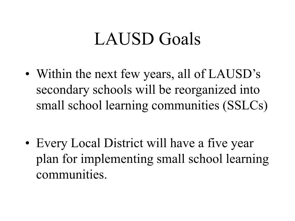 LAUSD Goals