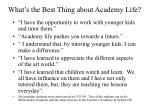 what s the best thing about academy life