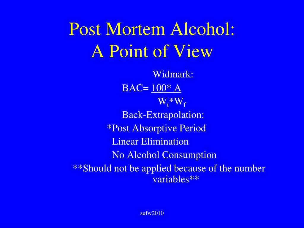 Post Mortem Alcohol: