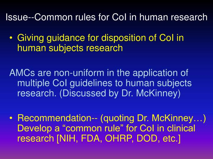 Issue--Common rules for CoI in human research