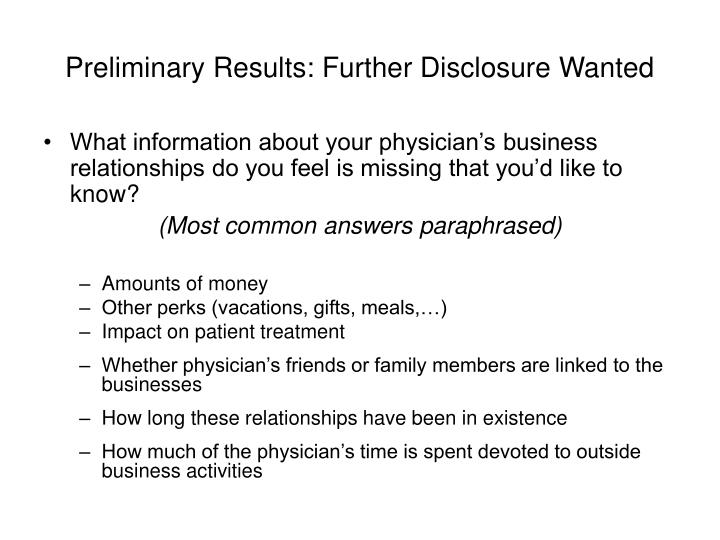Preliminary Results: Further Disclosure Wanted