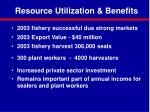 resource utilization benefits