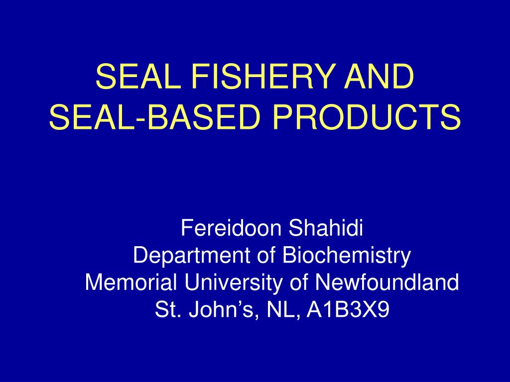 seal fishery and seal based products l.