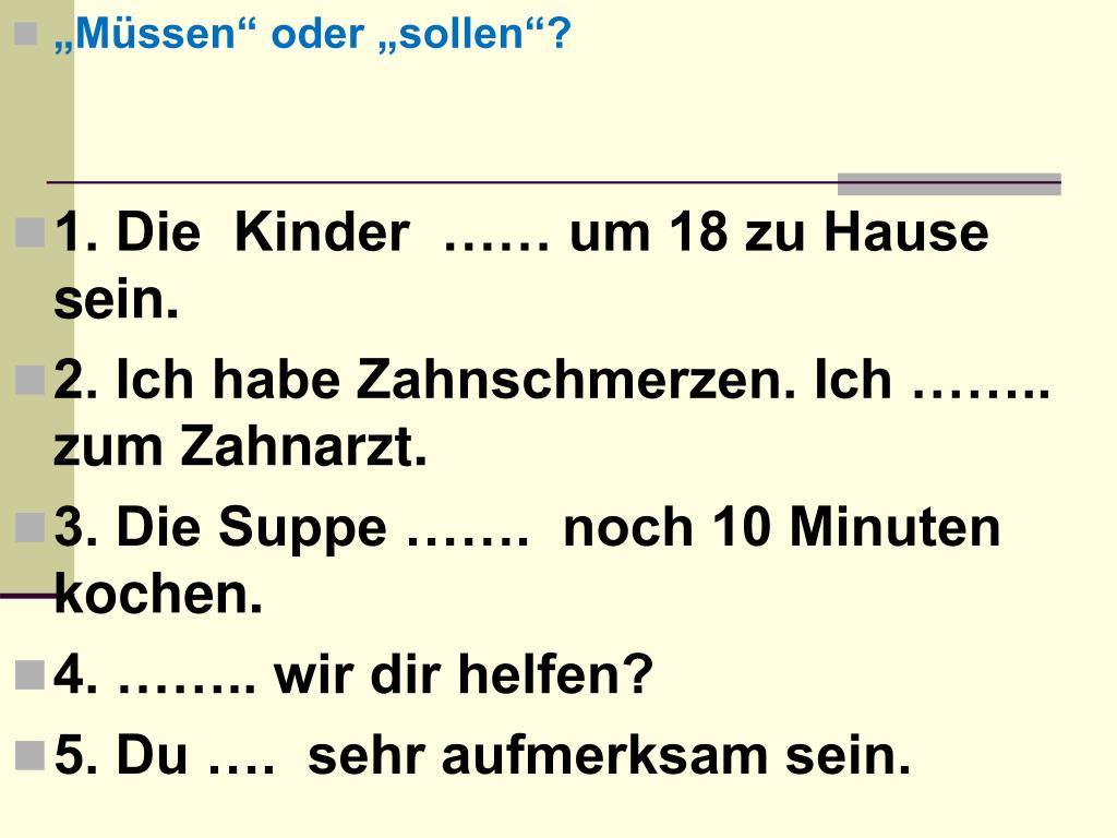 """""""Müssen"""" oder """"sollen""""?"""