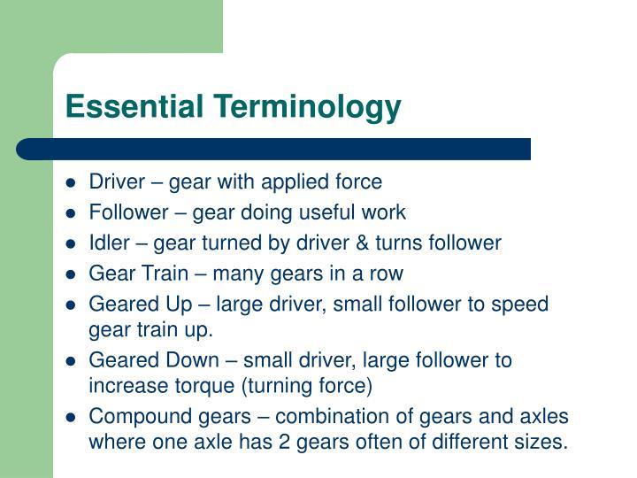 Essential Terminology
