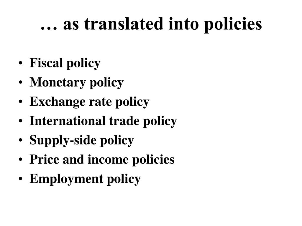 … as translated into policies