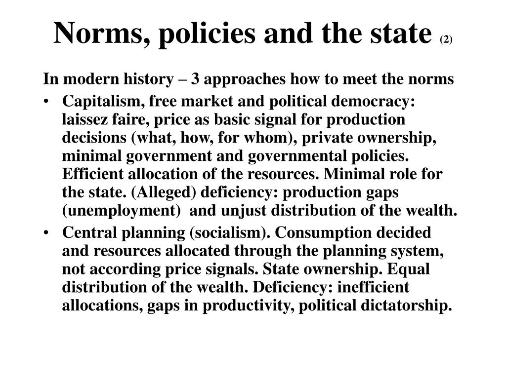 Norms, policies and the state