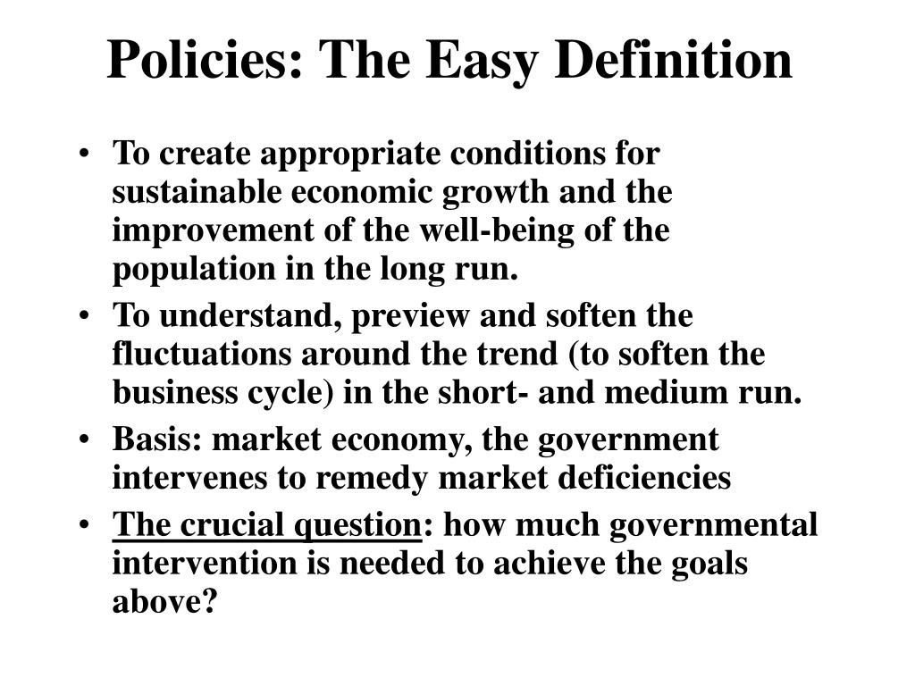 Policies: The Easy Definition