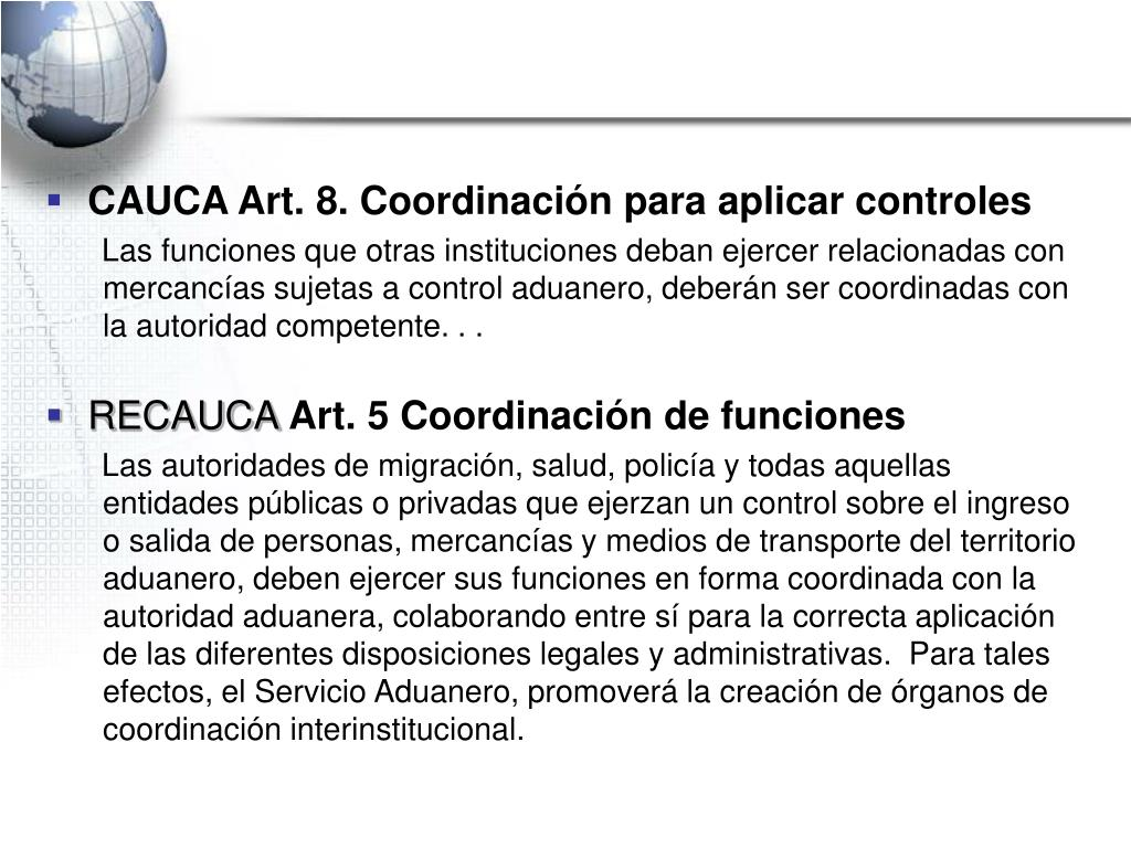 CAUCA Art. 8. Coordinación para aplicar controles