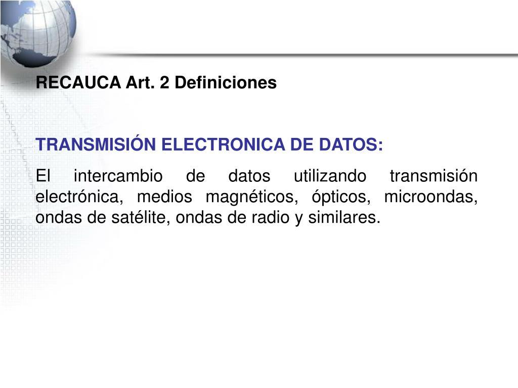 RECAUCA Art. 2 Definiciones