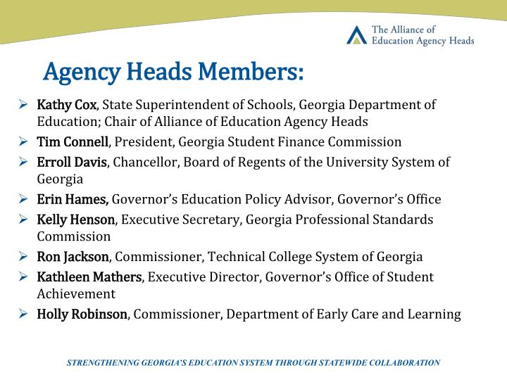 Agency Heads Members:
