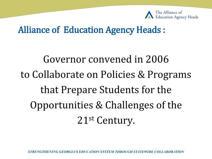 Alliance of  Education Agency Heads :