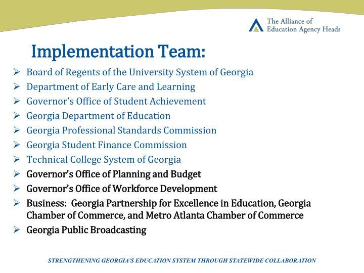 Implementation Team: