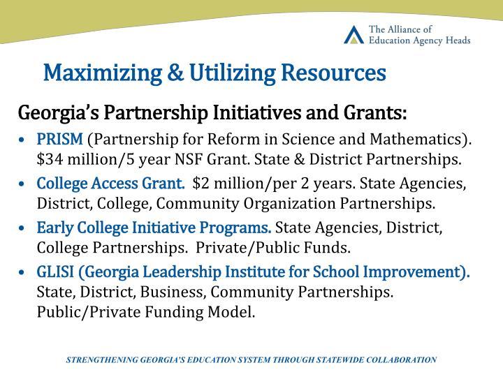 Maximizing & Utilizing Resources