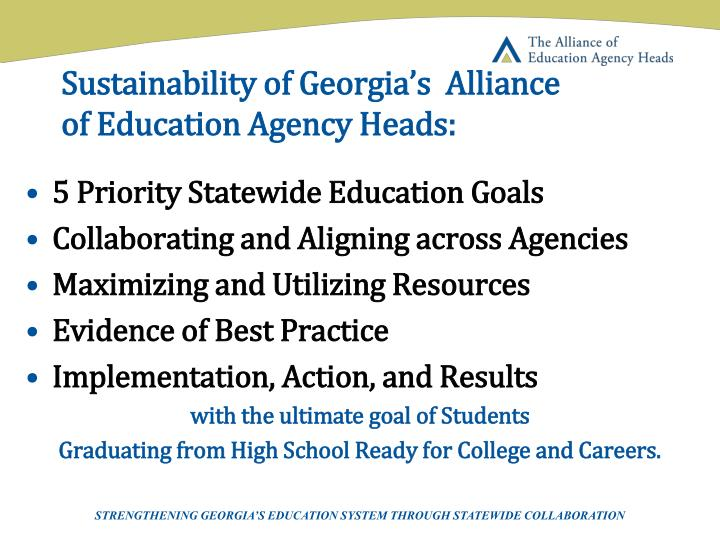 Sustainability of Georgia's  Alliance of Education Agency Heads: