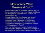 most of artic warm greenland cold