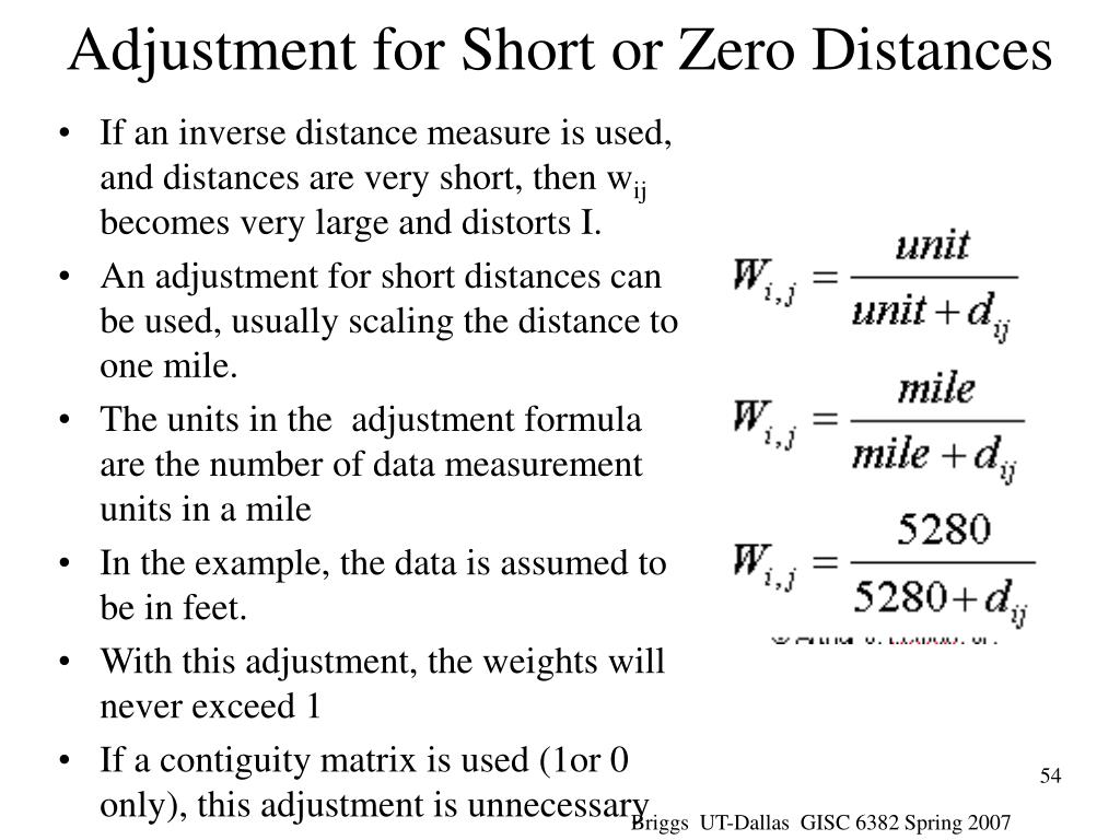 Adjustment for Short or Zero Distances