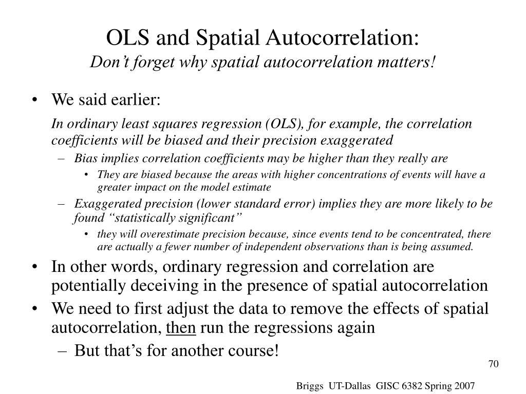 OLS and Spatial Autocorrelation: