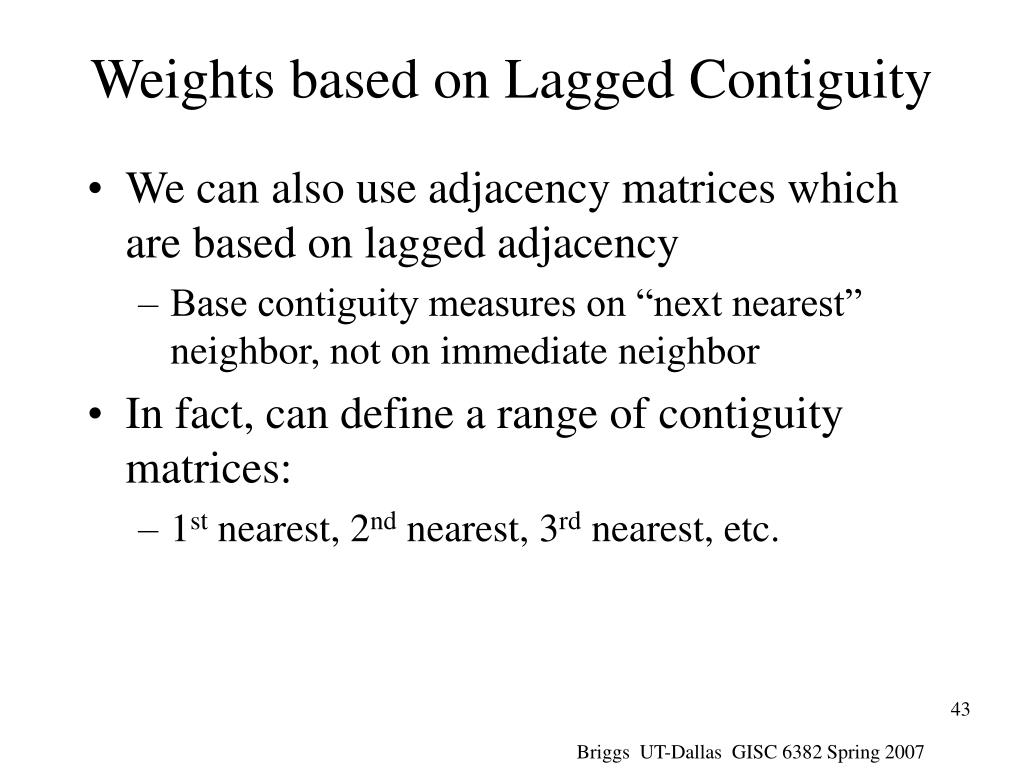 Weights based on Lagged Contiguity