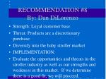 recommendation 8 by dan dilorenzo
