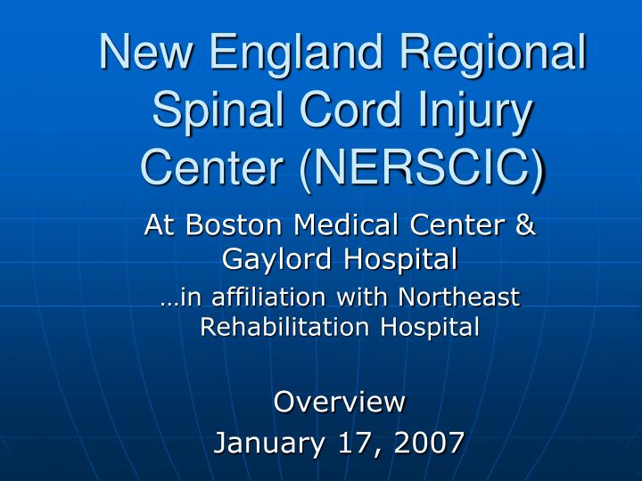 New england regional spinal cord injury center nerscic