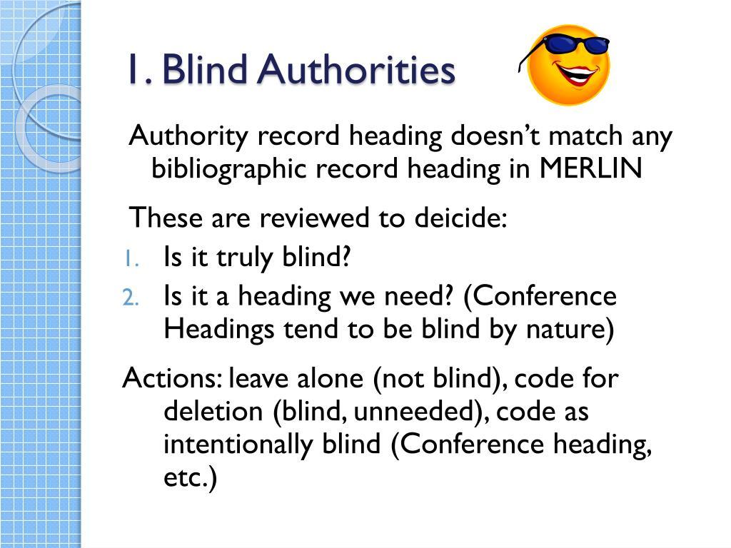 1. Blind Authorities