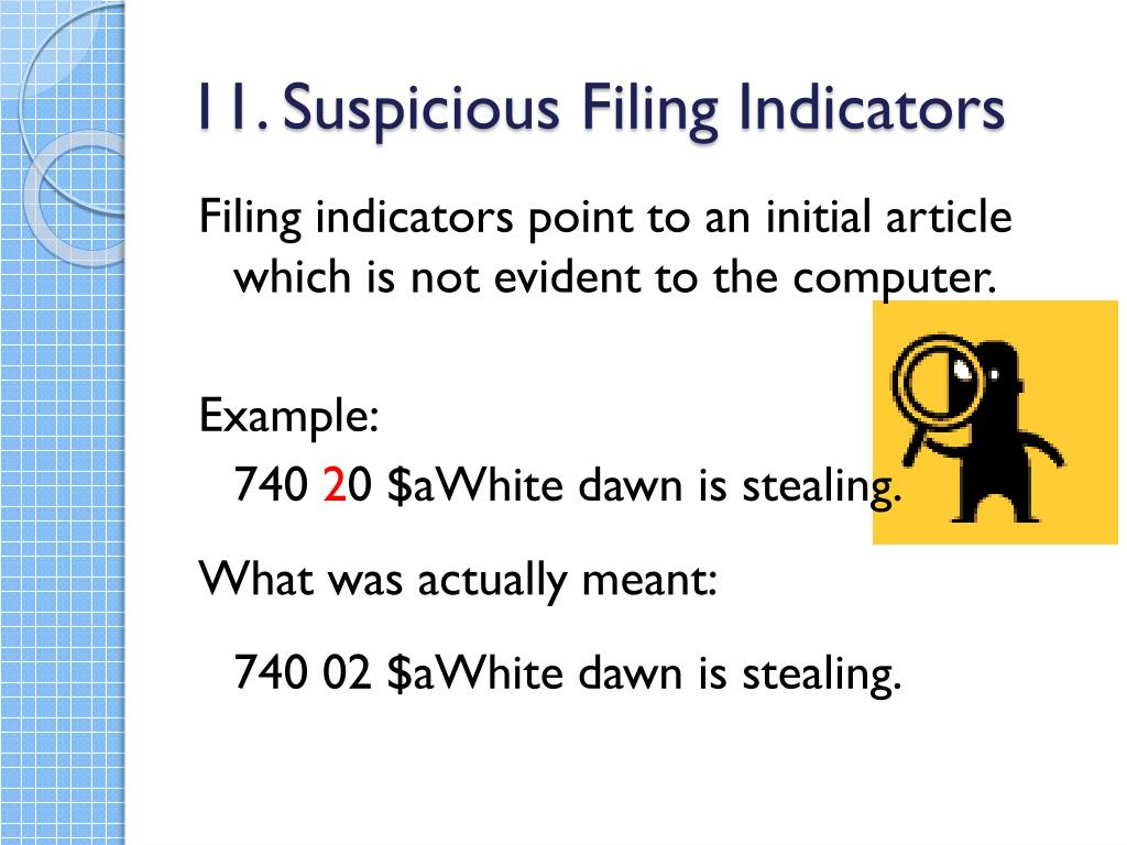 11. Suspicious Filing Indicators