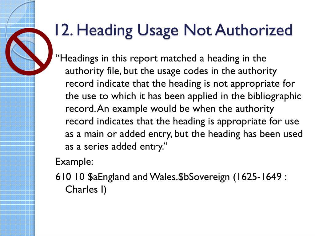 12. Heading Usage Not Authorized