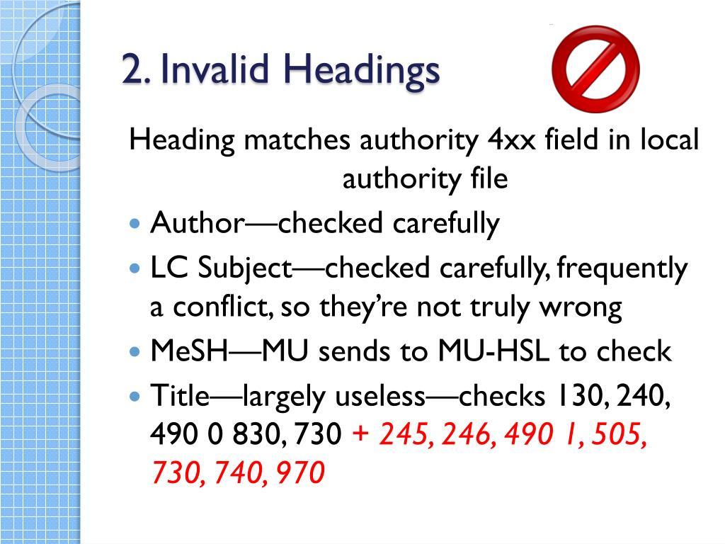 2. Invalid Headings