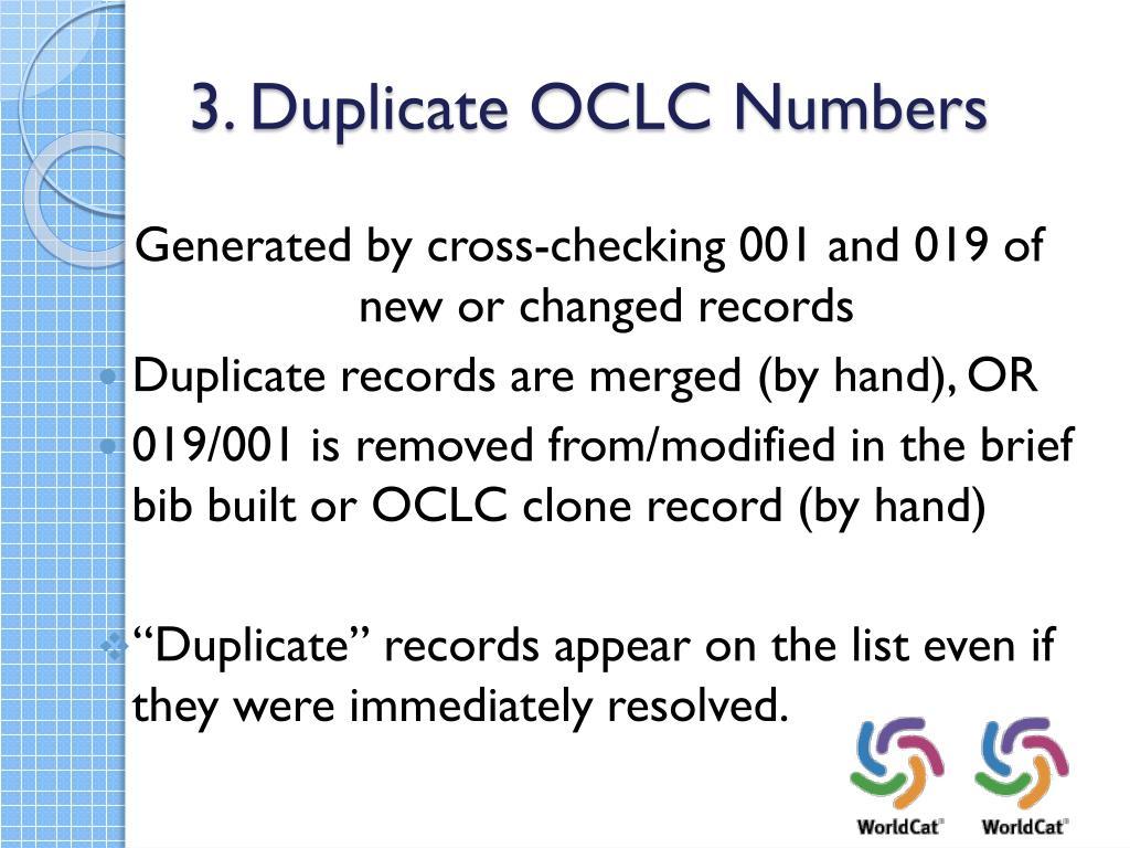 3. Duplicate OCLC Numbers