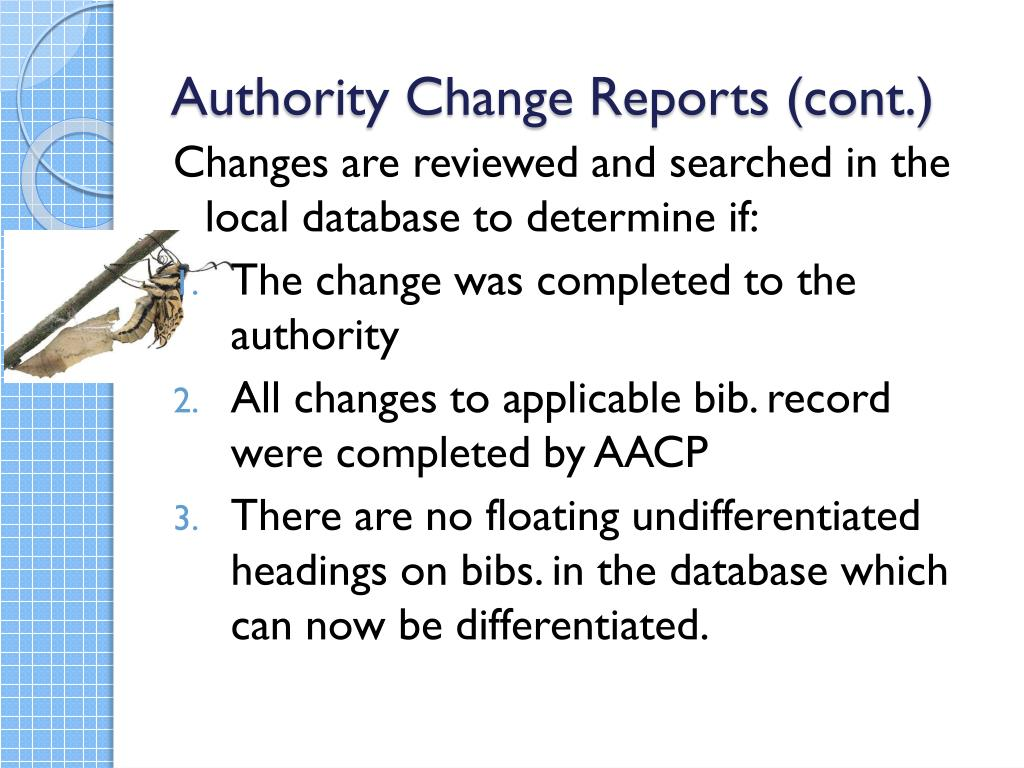 Authority Change Reports (cont.)