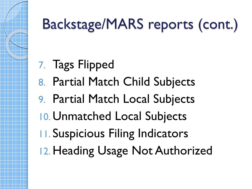 Backstage/MARS reports (cont.)
