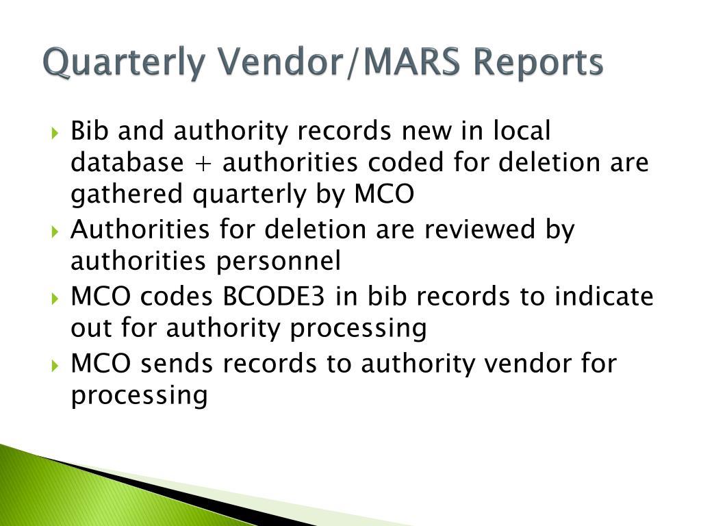 Quarterly Vendor/MARS Reports