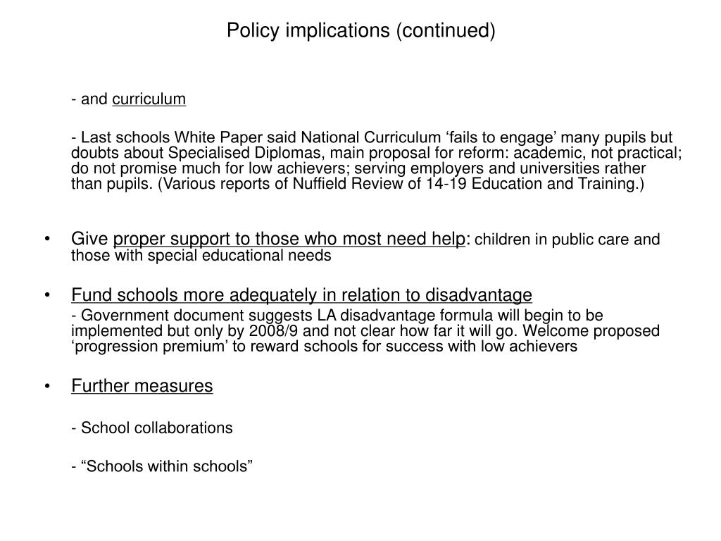 Policy implications (continued)
