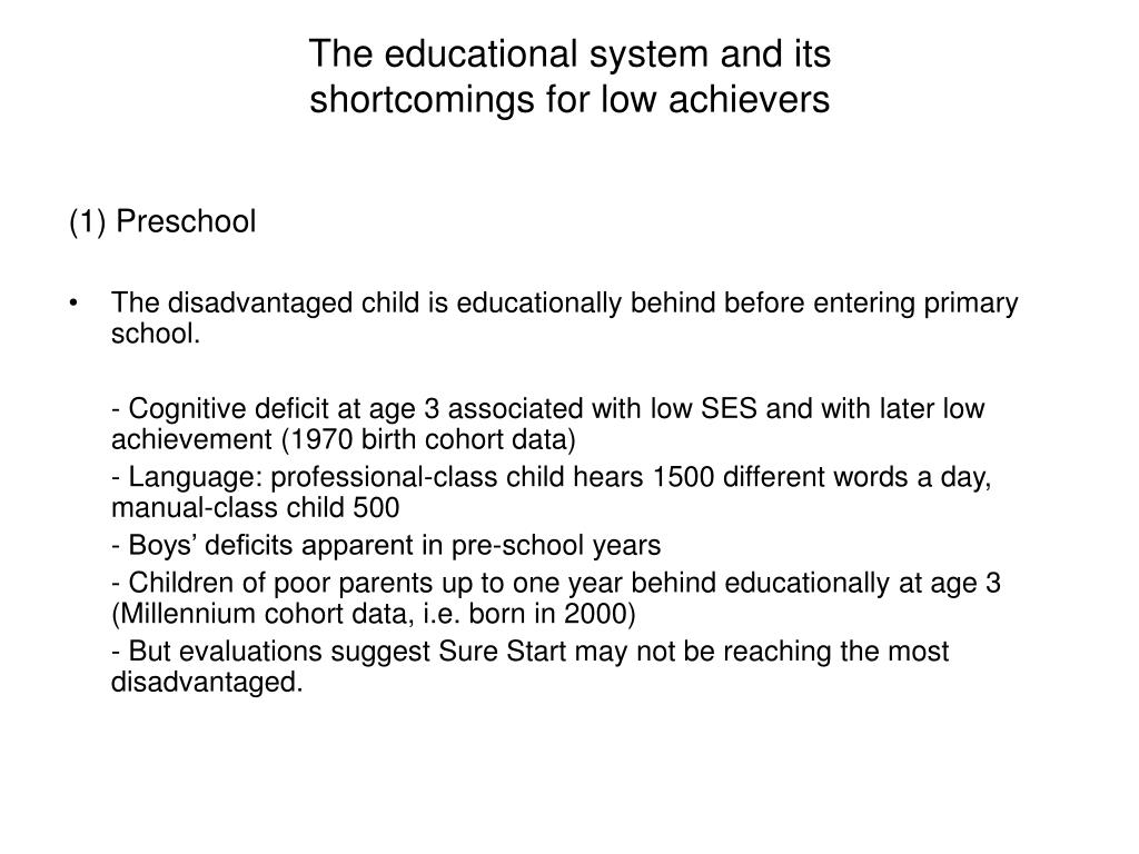 The educational system and its
