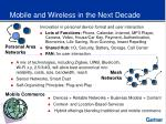 mobile and wireless in the next decade