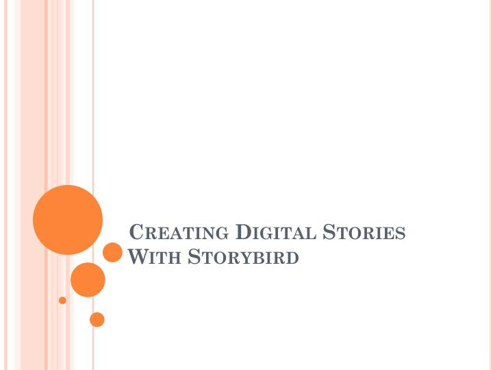 Creating digital stories with storybird