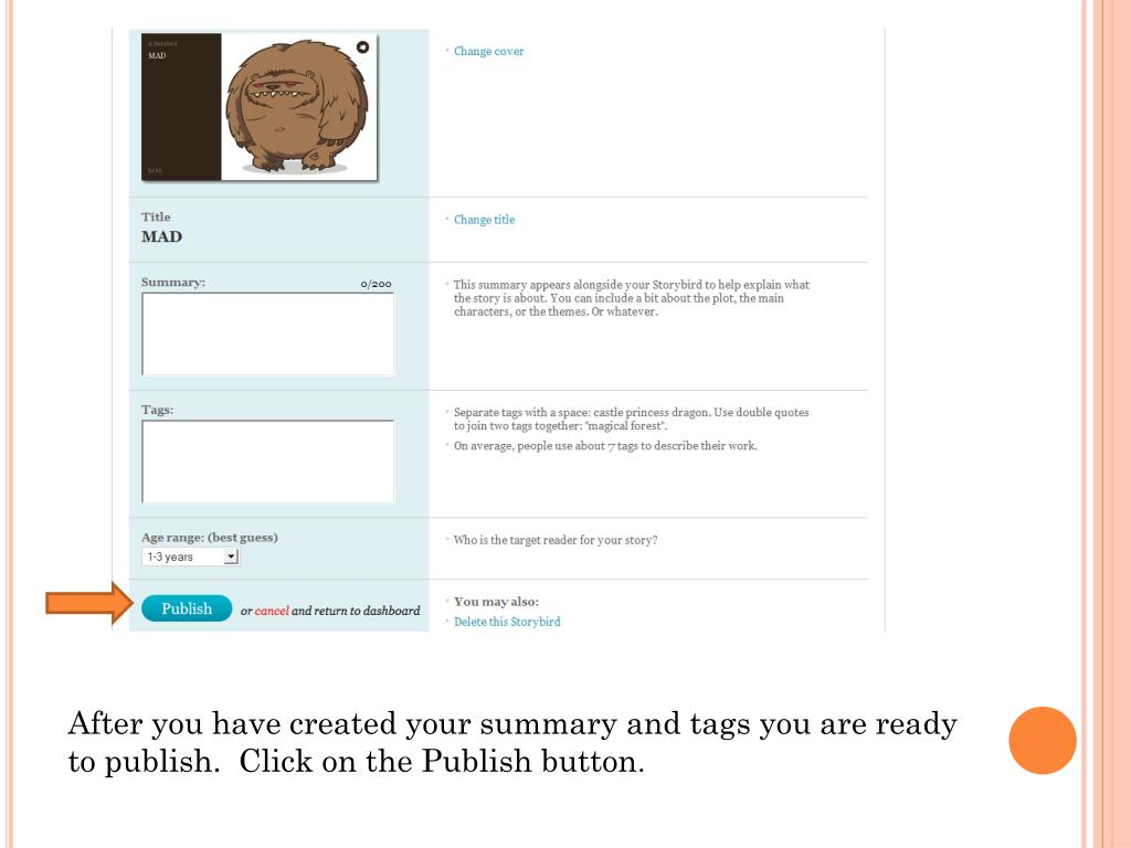 After you have created your summary and tags you are ready to publish.  Click on the Publish button