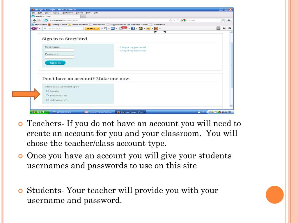Teachers- If you do not have an account you will need to create an account for you and your classroom.  You will chose the teacher/class account type.