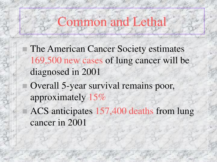 Ppt lung cancer screening powerpoint presentation id362907 common and lethal the american cancer society toneelgroepblik Images