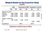 marginal models for the cross over study log or