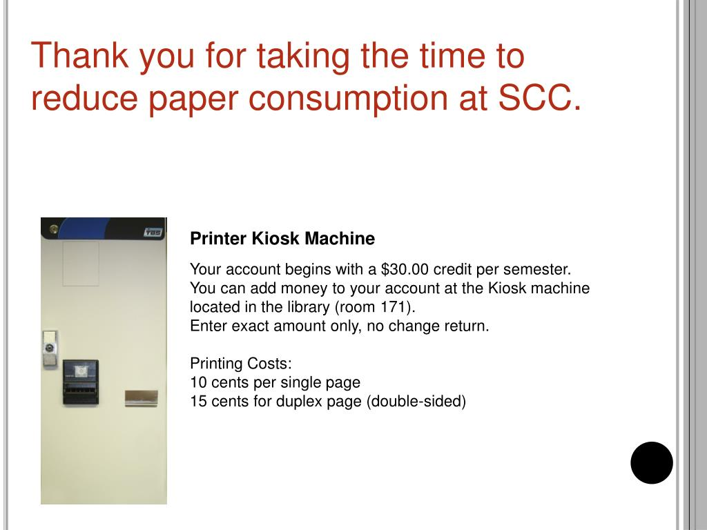 Thank you for taking the time to reduce paper consumption at SCC.