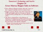 tomorrow s technology and you 8 e chapter 14 grace murray hopper sails on software