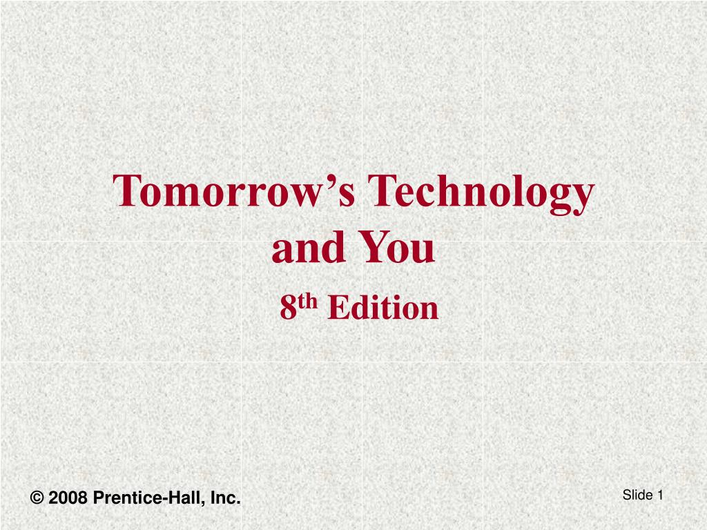 tomorrow s technology and you 8 th edition
