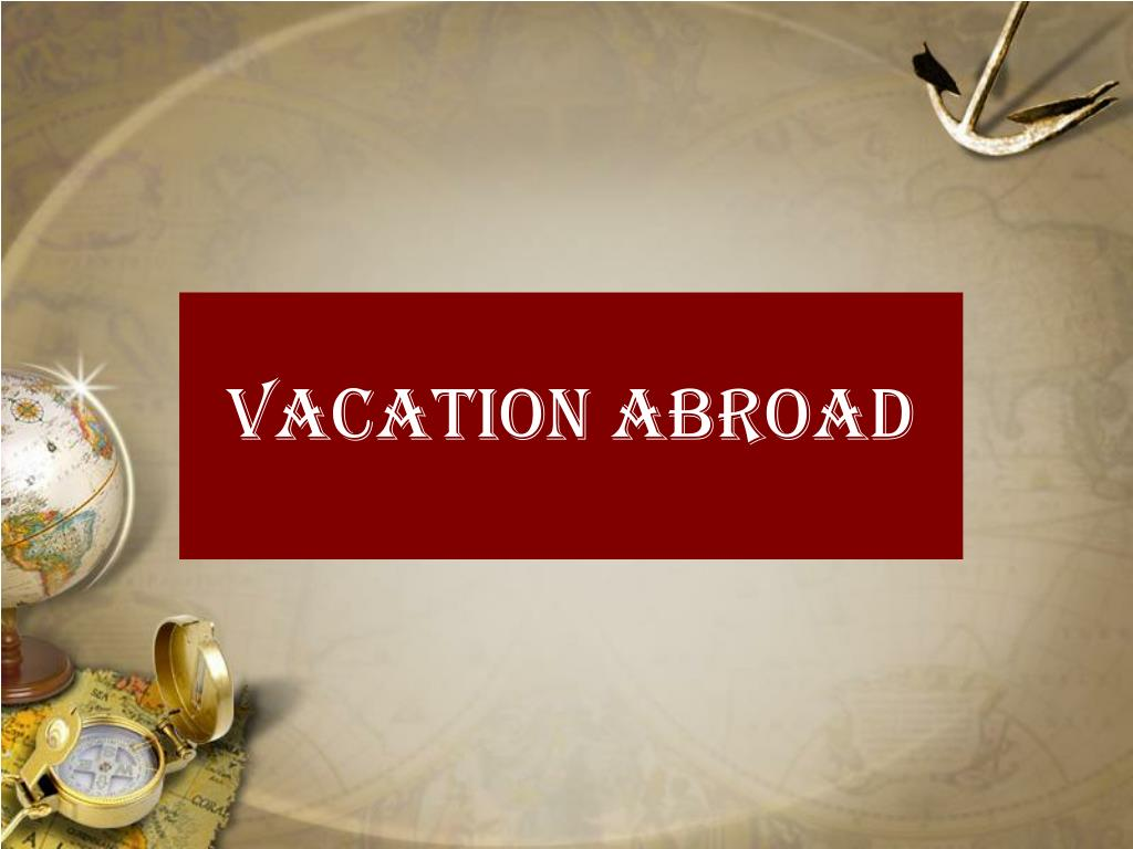 Vacation Abroad