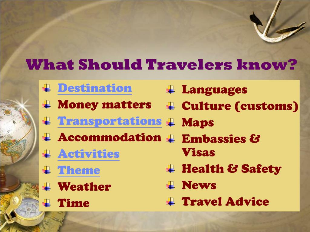 What Should Travelers know?
