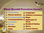 what should travelers know